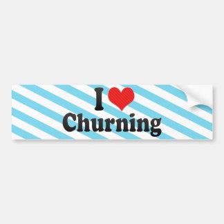 I Love Churning Car Bumper Sticker