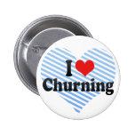 I Love Churning Pins