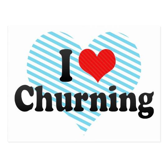 I Love Churning Postcard
