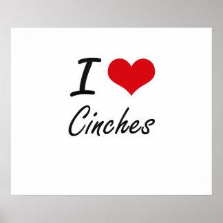 I love Cinches Artistic Design Poster