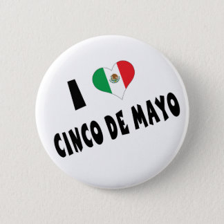 I Love Cinco de Mayo Button