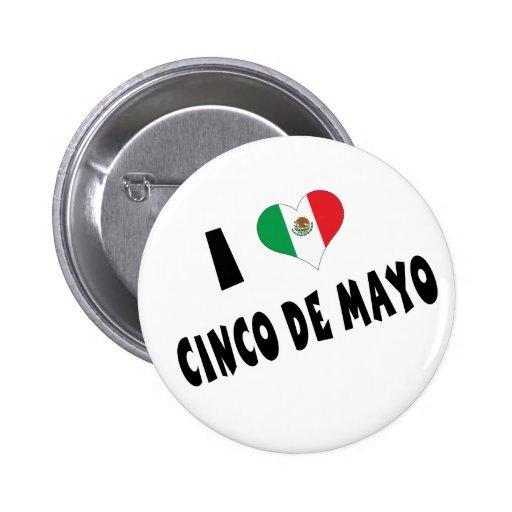 I Love Cinco de Mayo Pins