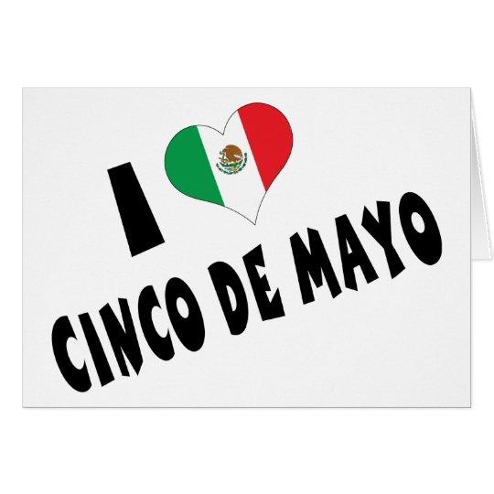 I Love Cinco de Mayo Card