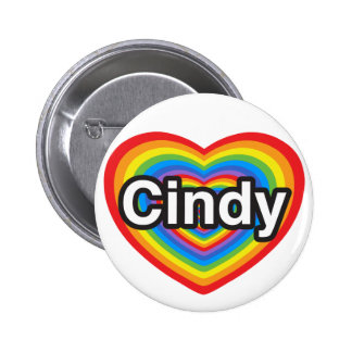 I love Cindy. I love you Cindy. Heart Pinback Button