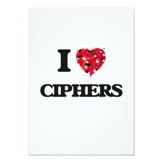 I love Ciphers 5x7 Paper Invitation Card
