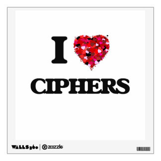 I love Ciphers Wall Graphics