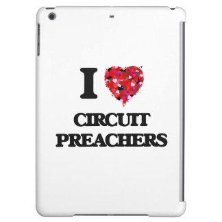 I love Circuit Preachers Case For iPad Air