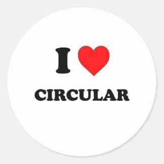 I love Circular Classic Round Sticker