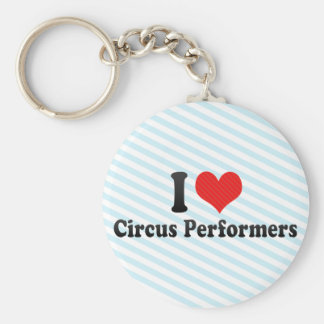 I Love Circus Performers Keychain