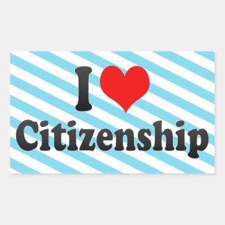 I love Citizenship Sticker