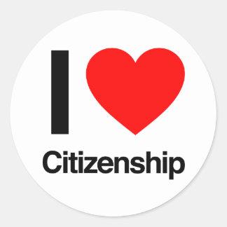 i love citizenship round sticker