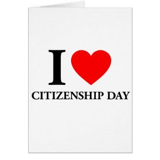 I Love Citizenships Day Card
