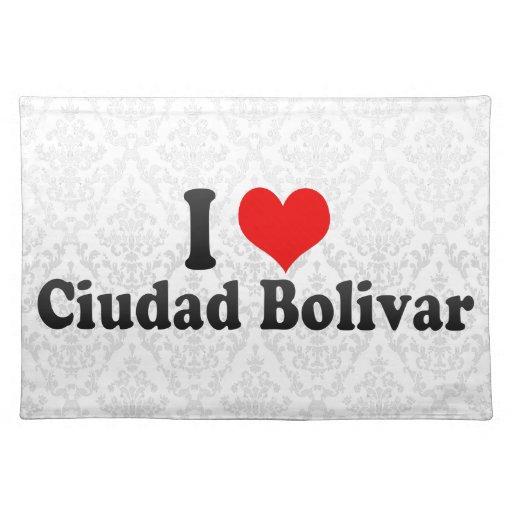 I Love Ciudad Bolivar, Venezuela Cloth Place Mat