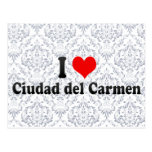 I Love Ciudad del Carmen, México Postales
