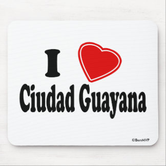 I Love Ciudad Guayana Mouse Pad
