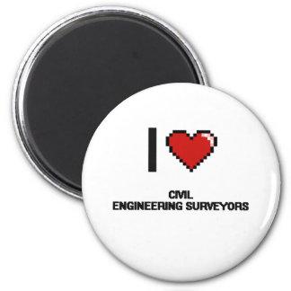 I love Civil Engineering Surveyors 2 Inch Round Magnet
