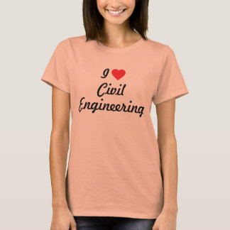 I love Civil Engineering T-Shirt