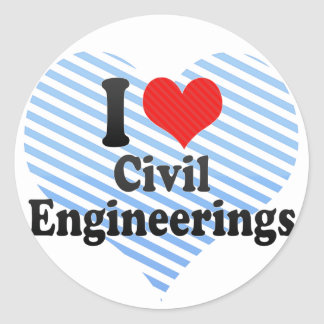 I Love Civil Engineerings Round Sticker