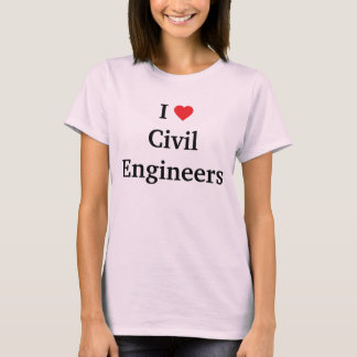 I love Civil Engineers T-Shirt