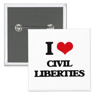 I love Civil Liberties Buttons