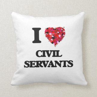 I love Civil Servants Pillow