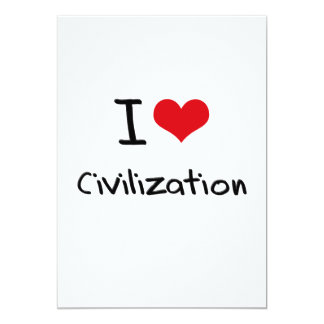I love Civilization Personalized Invites