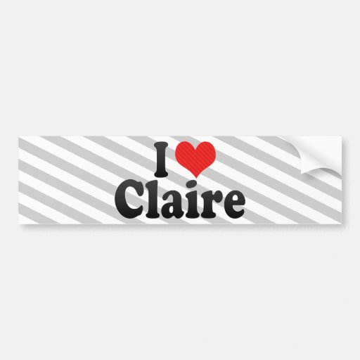 I Love Claire Bumper Sticker