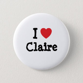 I love Claire heart T-Shirt Button