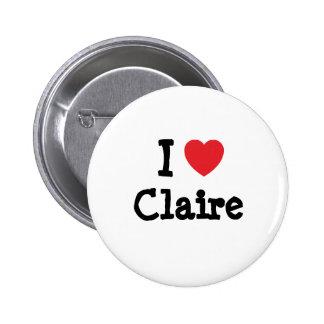 I love Claire heart T-Shirt Button