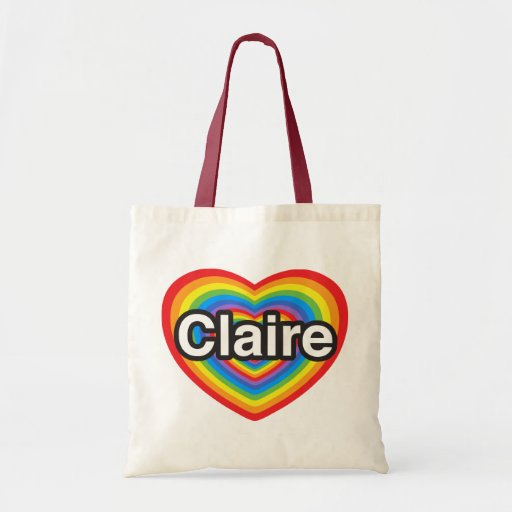 I love Claire. I love you Claire. Heart Bag