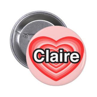 I love Claire. I love you Claire. Heart Button