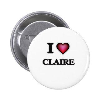 I Love Claire Pinback Button