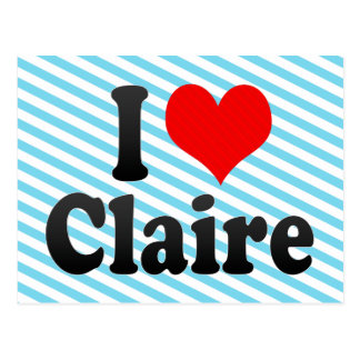 I love Claire Post Card