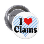 I Love Clams Buttons