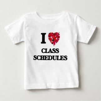 I love Class Schedules T-shirt