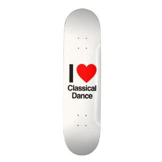 i love classical dance skate board