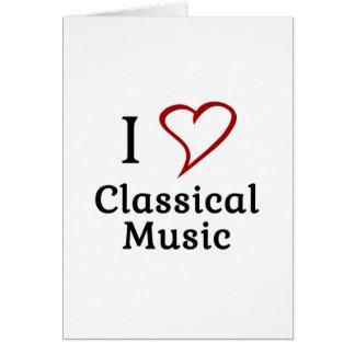I Love Classical Music Card