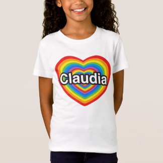 I love Claudia. I love you Claudia. Heart T-Shirt
