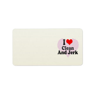 I love Clean And Jerk Label