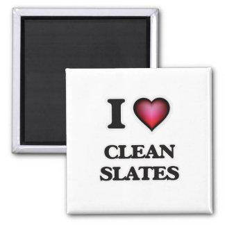 I love Clean Slates Magnet