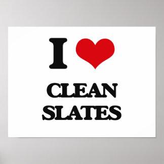 I love Clean Slates Poster
