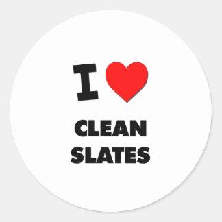 I love Clean Slates Round Sticker