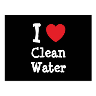 I love Clean Water heart custom personalized Postcard