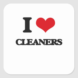 I love Cleaners Square Sticker