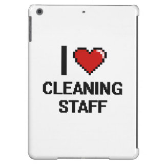 I love Cleaning Staff Case For iPad Air