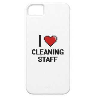 I love Cleaning Staff iPhone 5 Case