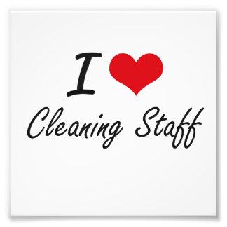 I love Cleaning Staff Photo Print