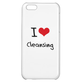 I love Cleansing iPhone 5C Cases
