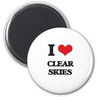 I love Clear Skies Magnets