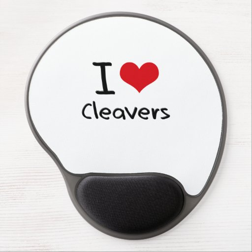 I love Cleavers Gel Mouse Pad